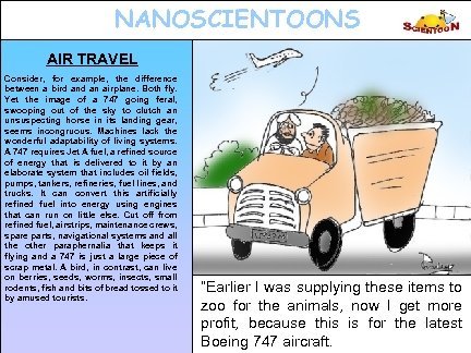 NANOSCIENTOONS AIR TRAVEL Consider, for example, the difference between a bird an airplane. Both