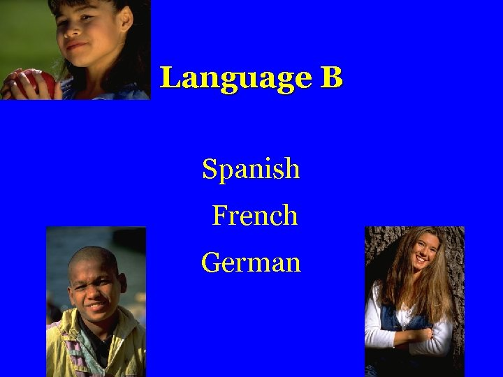 Language B Spanish French German
