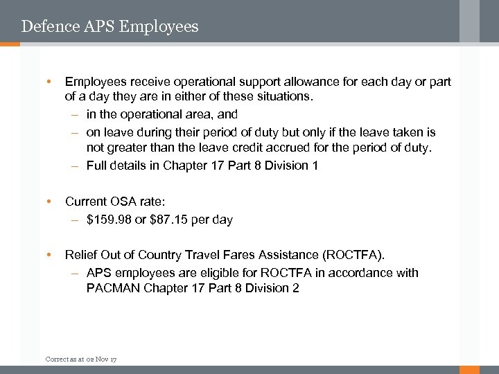 Defence APS Employees • Employees receive operational support allowance for each day or part