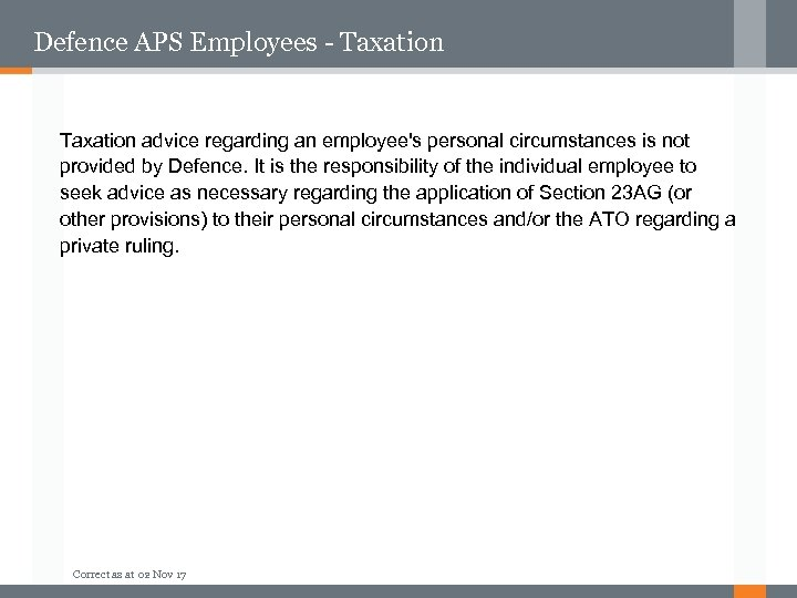 Defence APS Employees - Taxation advice regarding an employee's personal circumstances is not provided