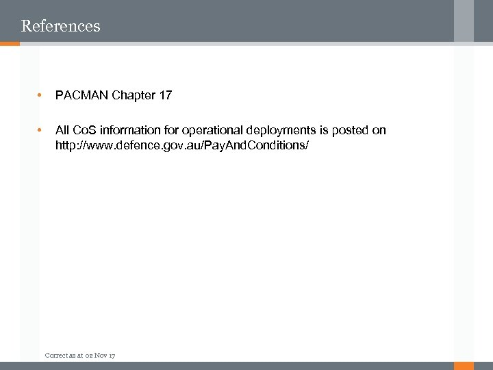 References • PACMAN Chapter 17 • All Co. S information for operational deployments is