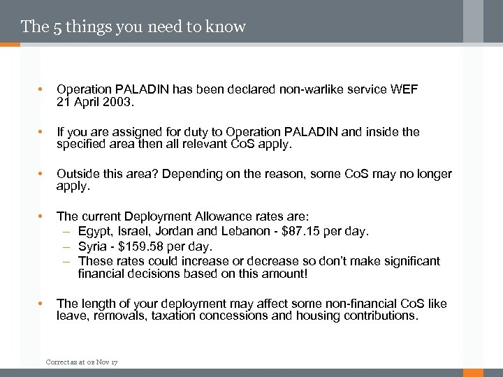 The 5 things you need to know • Operation PALADIN has been declared non-warlike