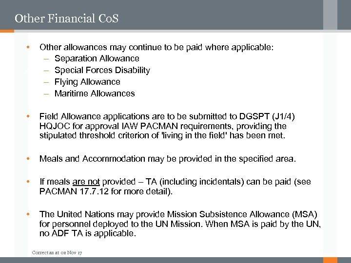 Other Financial Co. S • Other allowances may continue to be paid where applicable: