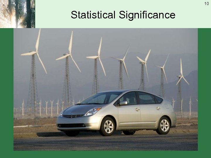 10 Statistical Significance