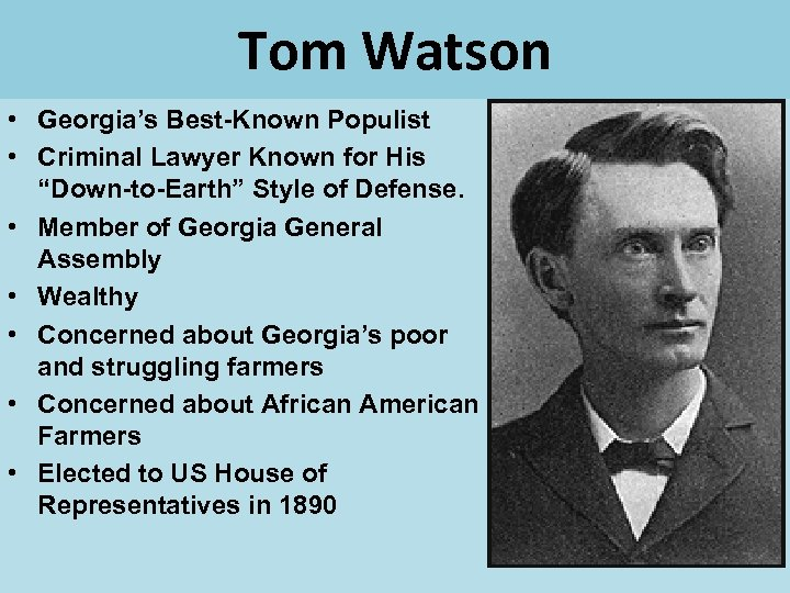 """Tom Watson • Georgia's Best-Known Populist • Criminal Lawyer Known for His """"Down-to-Earth"""" Style"""