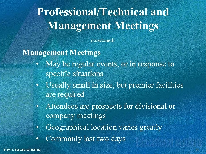 Professional/Technical and Management Meetings (continued) Management Meetings • May be regular events, or in