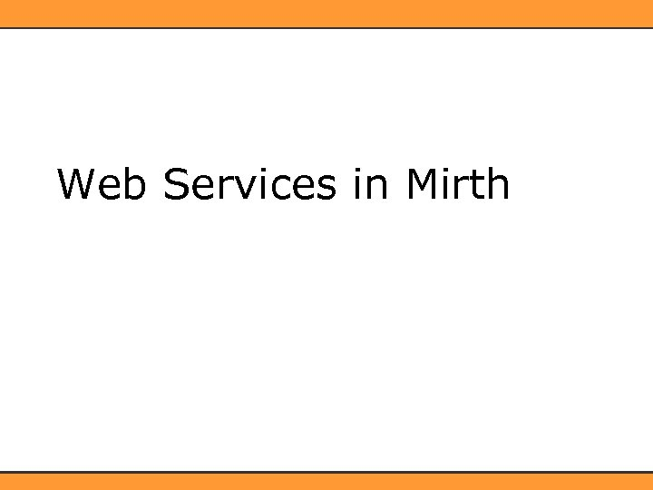 Web Services in Mirth