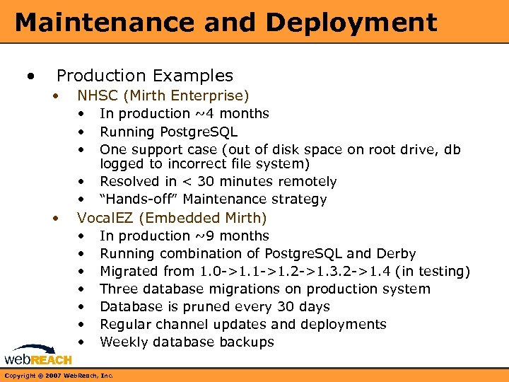 Maintenance and Deployment • Production Examples • NHSC (Mirth Enterprise) • In production ~4