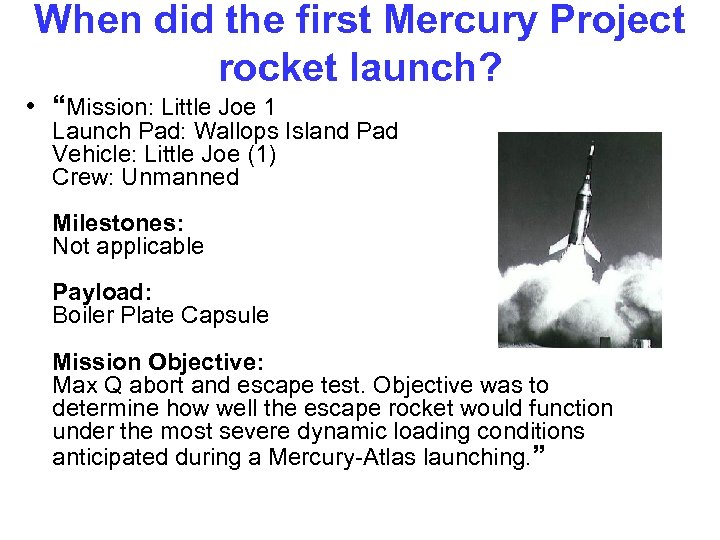 """When did the first Mercury Project rocket launch? • """"Mission: Little Joe 1 Launch"""