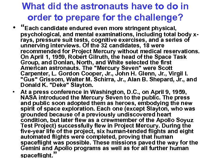 What did the astronauts have to do in order to prepare for the challenge?