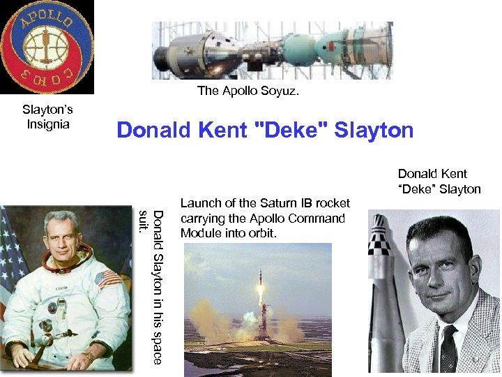The Apollo Soyuz. Slayton's Insignia Donald Kent