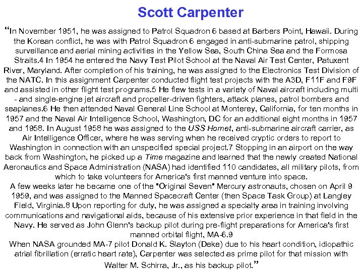 """Scott Carpenter """"In November 1951, he was assigned to Patrol Squadron 6 based at"""