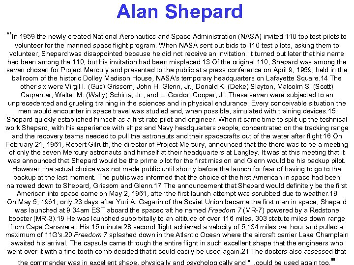 """Alan Shepard """"In 1959 the newly created National Aeronautics and Space Administration (NASA) invited"""