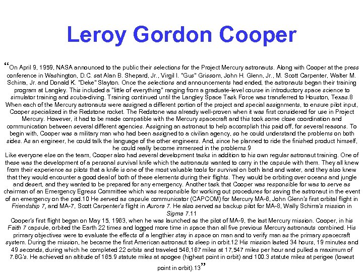 "Leroy Gordon Cooper ""On April 9, 1959, NASA announced to the public their selections"