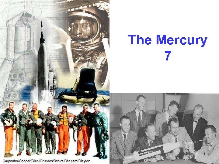 The Mercury 7