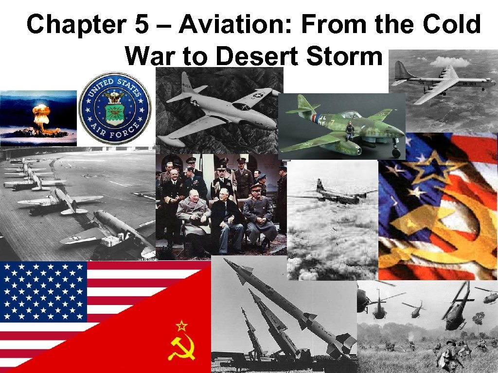 Chapter 5 – Aviation: From the Cold War to Desert Storm