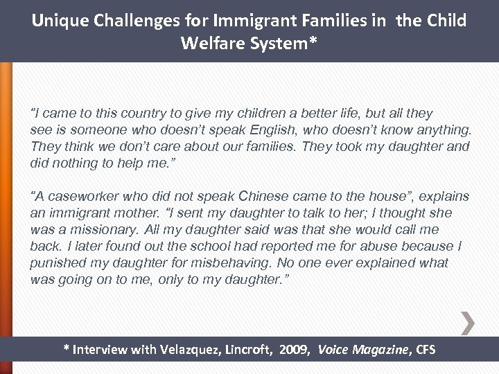 """Unique Challenges for Immigrant Families in the Child Welfare System* """"I came to this"""