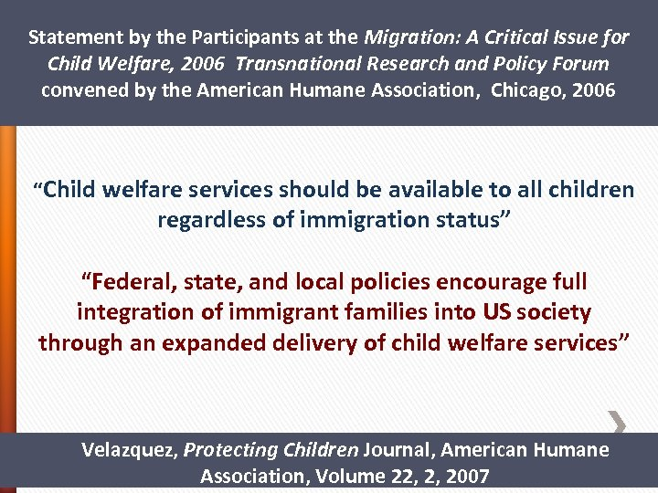 Statement by the Participants at the Migration: A Critical Issue for Child Welfare, 2006