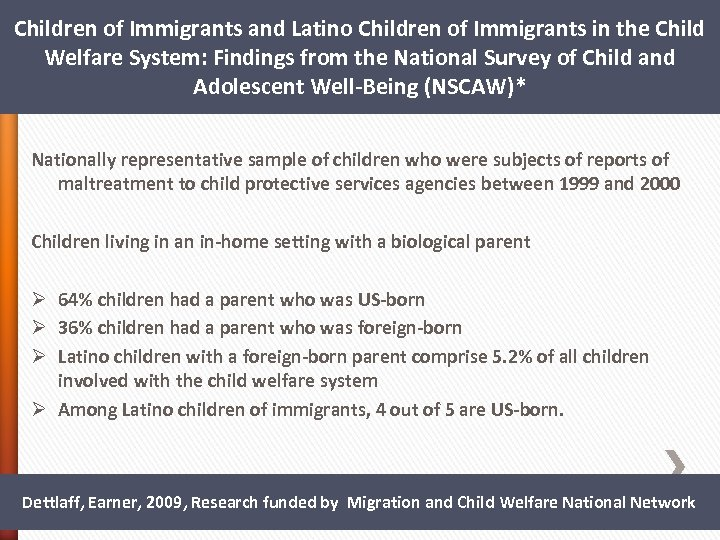 Children of Immigrants and Latino Children of Immigrants in the Child Welfare System: Findings