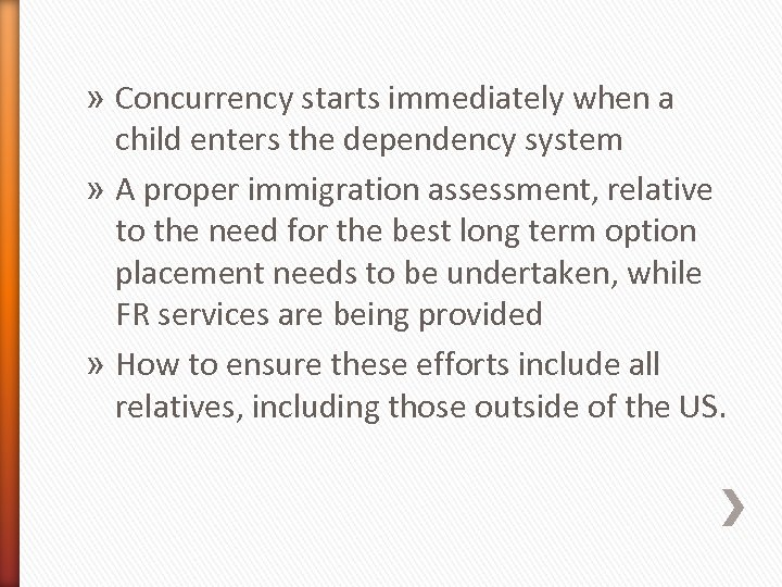 » Concurrency starts immediately when a child enters the dependency system » A proper
