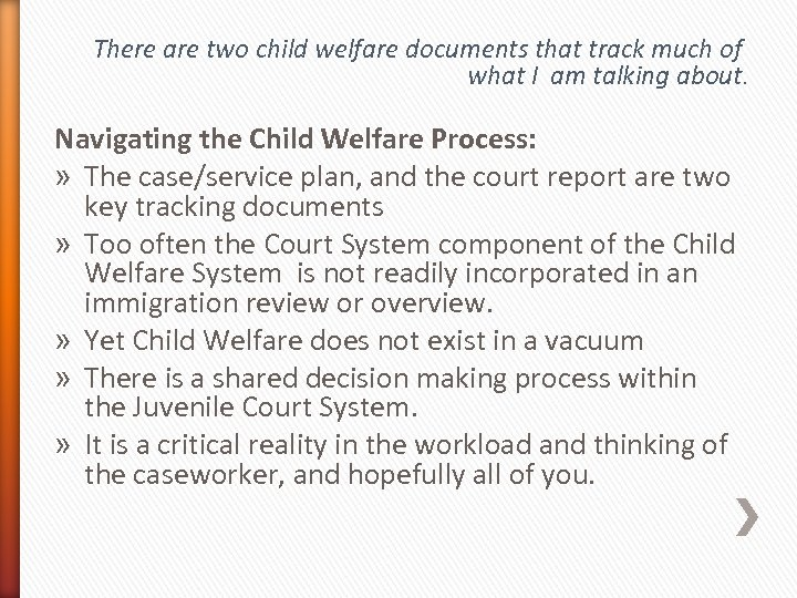 There are two child welfare documents that track much of what I am talking