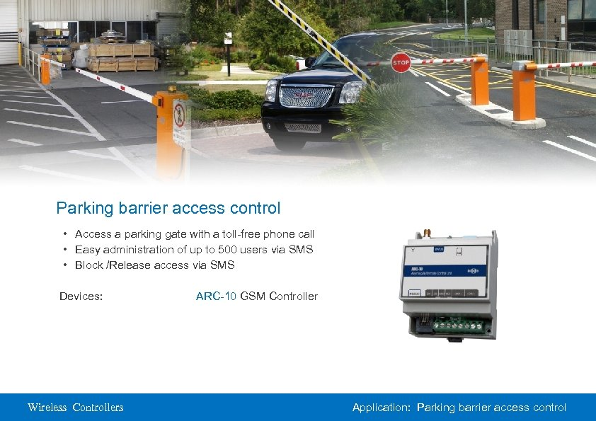 Parking barrier access control • Access a parking gate with a toll-free phone call