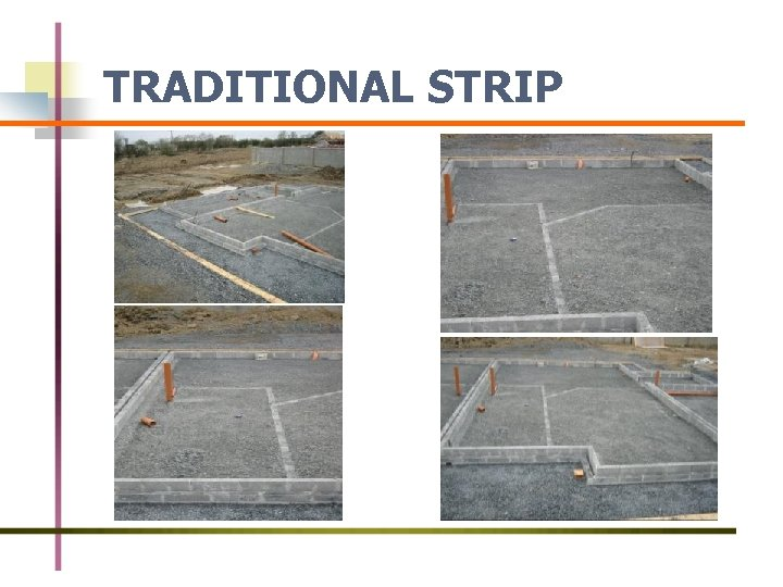 TRADITIONAL STRIP