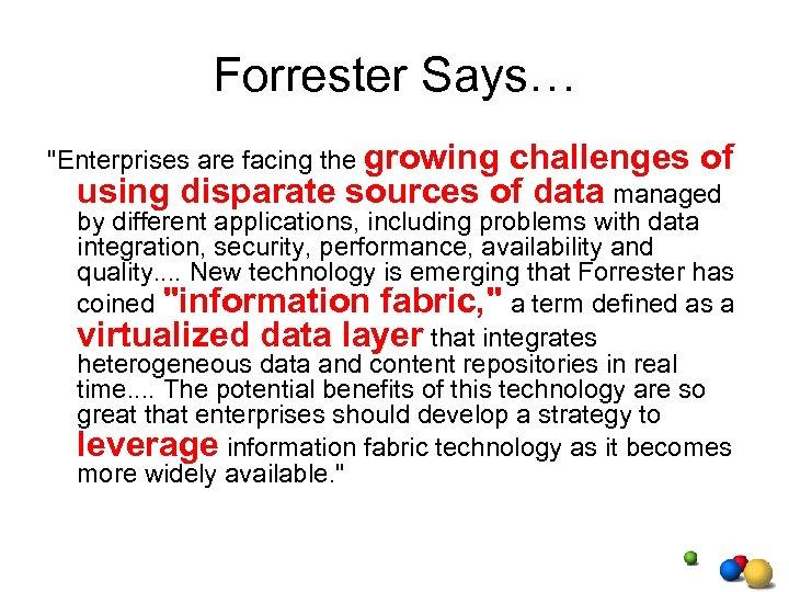 Forrester Says…