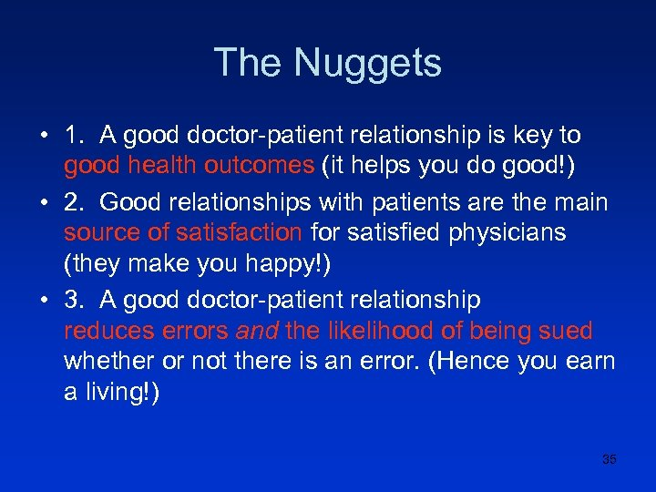 The Nuggets • 1. A good doctor-patient relationship is key to good health outcomes