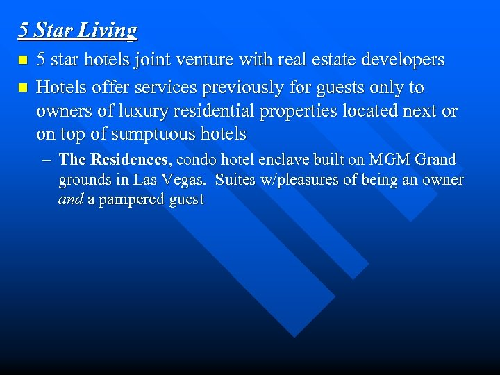 5 Star Living n n 5 star hotels joint venture with real estate developers