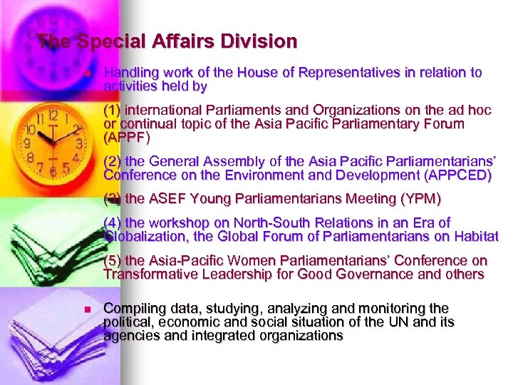 The Special Affairs Division n Handling work of the House of Representatives in relation