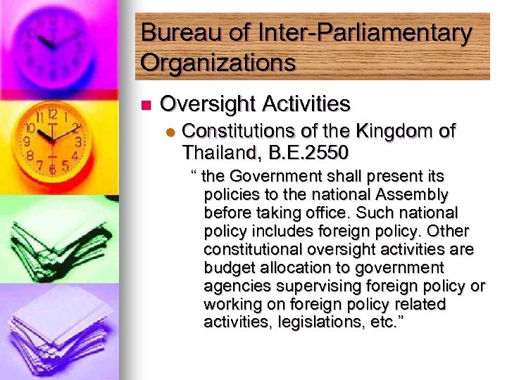 Bureau of Inter-Parliamentary Organizations n Oversight Activities l Constitutions of the Kingdom of Thailand,