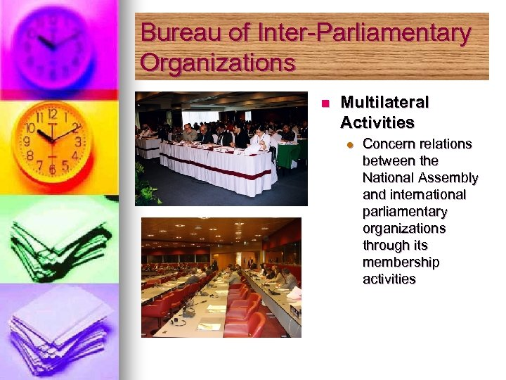 Bureau of Inter-Parliamentary Organizations n Multilateral Activities l Concern relations between the National Assembly