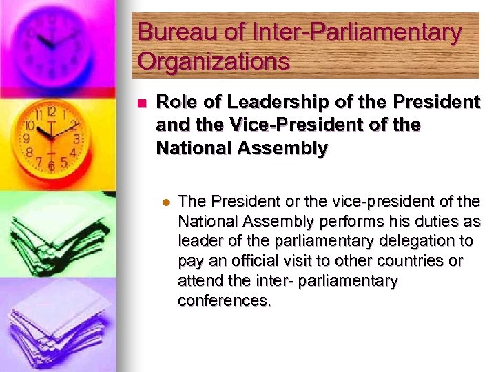 Bureau of Inter-Parliamentary Organizations n Role of Leadership of the President and the Vice-President