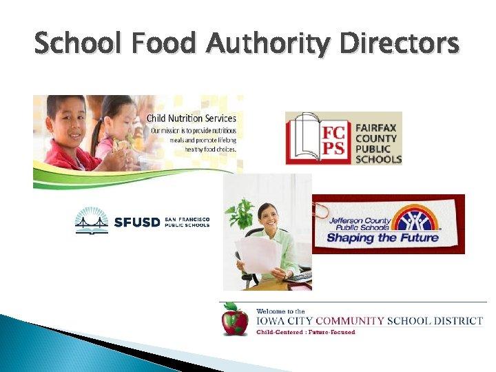 School Food Authority Directors