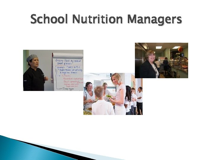 School Nutrition Managers