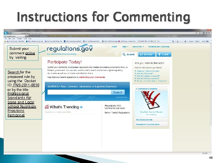Instructions for Commenting Submit your comment online by visiting Search for the proposed rule