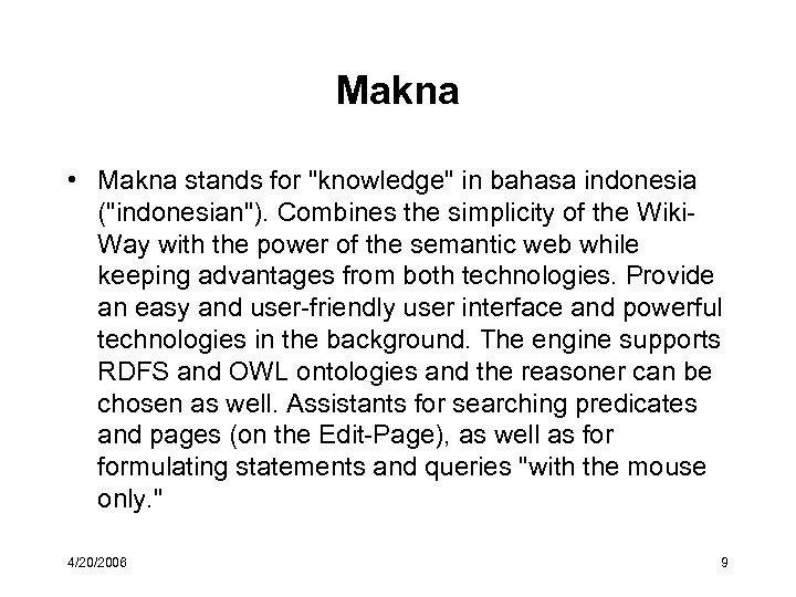 Makna • Makna stands for