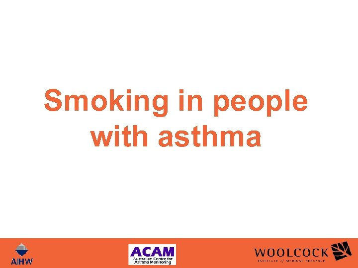 Smoking in people with asthma