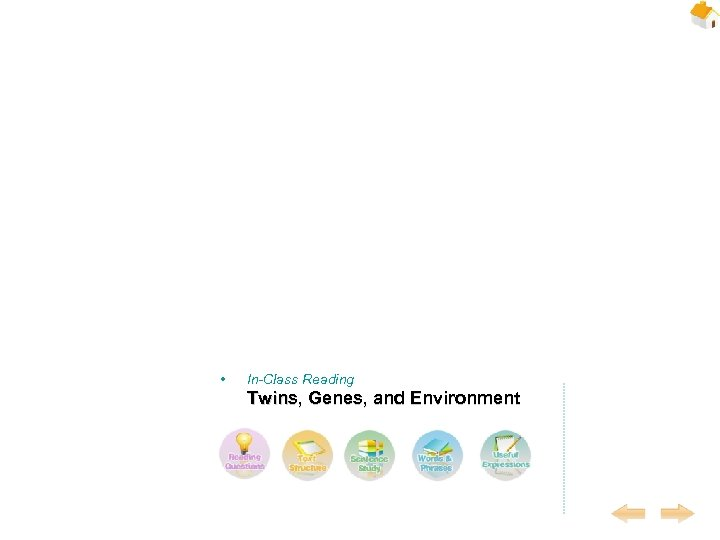 • In-Class Reading Twins, Genes, and Environment