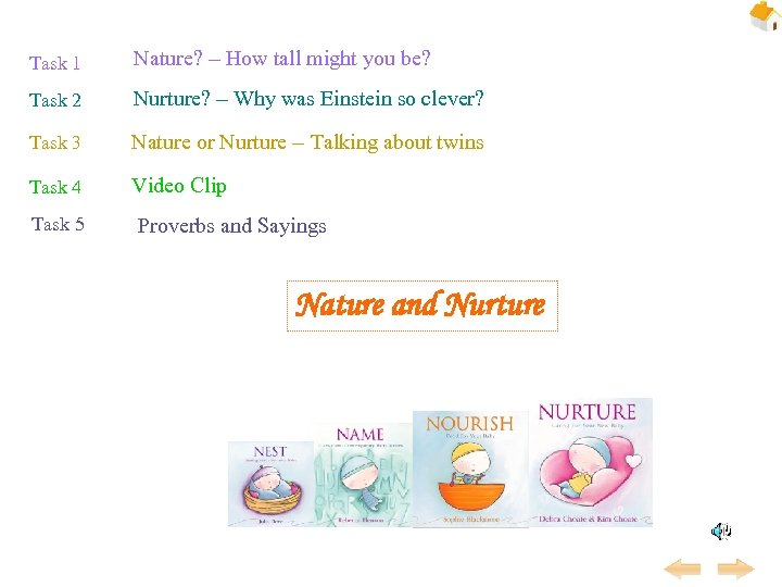 Task 1 Nature? – How tall might you be? Task 2 Nurture? – Why