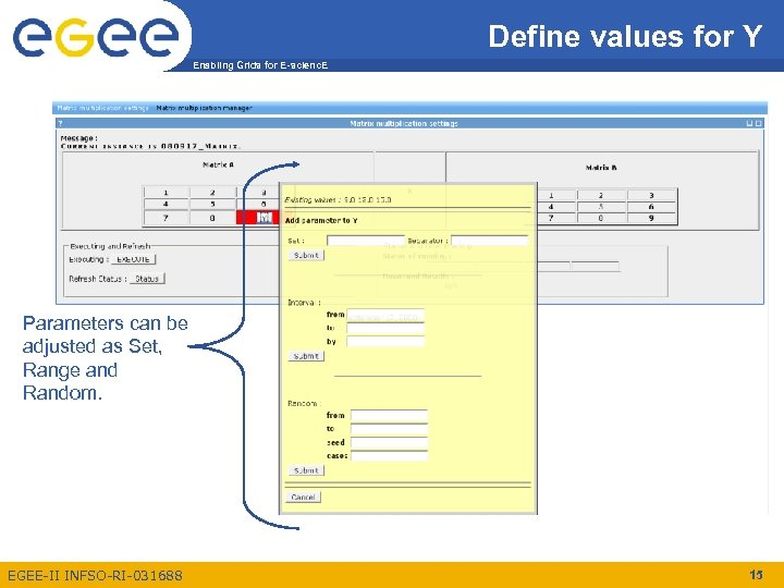 Define values for Y Enabling Grids for E-scienc. E Parameters can be adjusted as