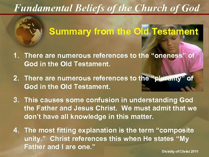 Fundamental Beliefs of the Church of God Summary from the Old Testament 1. There