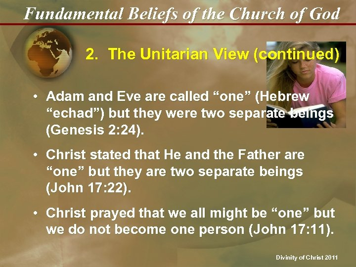 Fundamental Beliefs of the Church of God 2. The Unitarian View (continued) • Adam