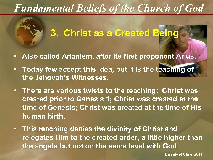 Fundamental Beliefs of the Church of God 3. Christ as a Created Being •