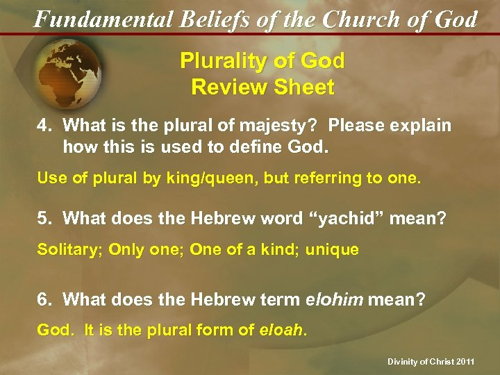 Fundamental Beliefs of the Church of God Plurality of God Review Sheet 4. What