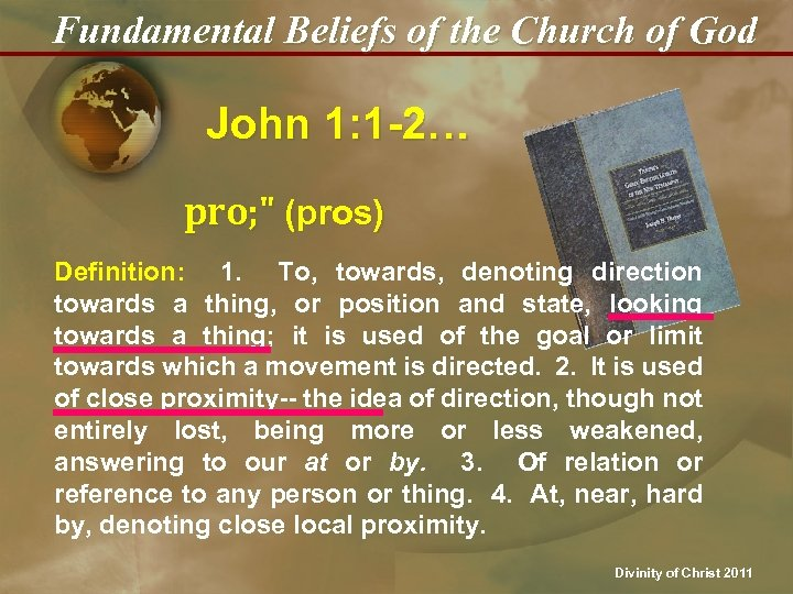 Fundamental Beliefs of the Church of God John 1: 1 -2… pro;