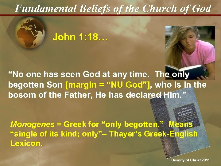"Fundamental Beliefs of the Church of God John 1: 18… ""No one has seen"