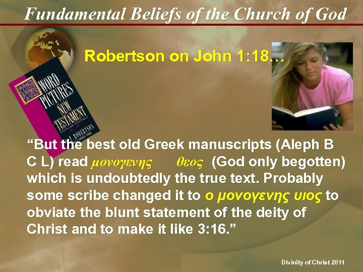"Fundamental Beliefs of the Church of God Robertson on John 1: 18… ""But the"