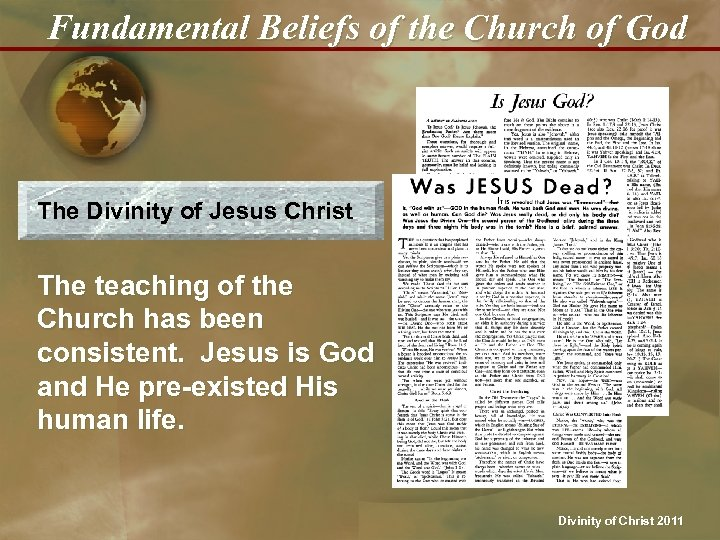 Fundamental Beliefs of the Church of God The Divinity of Jesus Christ The teaching